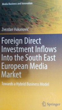 the-book-cover-zvezdan-vukanovic-foreign-direct-investment-inflows-into-the-south-east-european-media-market